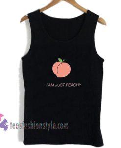 I Am Just Peachy tanktop