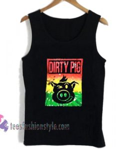 dirty pig tanktop
