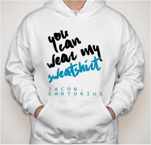 you can wear Jacob sartorius Hoodies