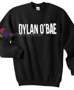 Dylan O'Bae sweatshirt