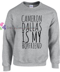 Cameron Dallas My Boyfriend Sweater gift
