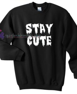 stay cute sweater gift