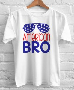 American Bro independence day tshirt gift