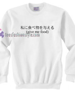 Give Me Food Japanese sweater gift