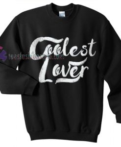 Coolest Lover sweater gift