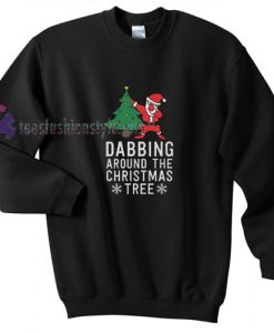 Dabbing Santa Christmas Sweatshirt Gift sweater cool tee shirts