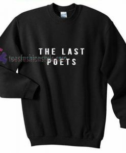 The Last Poets Sweatshirt