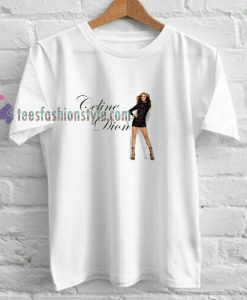 Celine Dion Stand Up t shirt