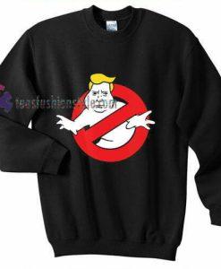 Trump Busters Sweatshirt
