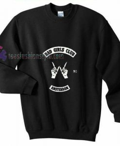 Bad Girls Amsterdam Sweatshirt