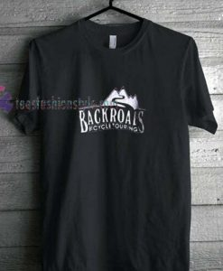 Backroads t shirt