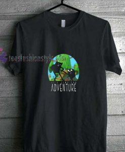 Time For Adventure t shirt