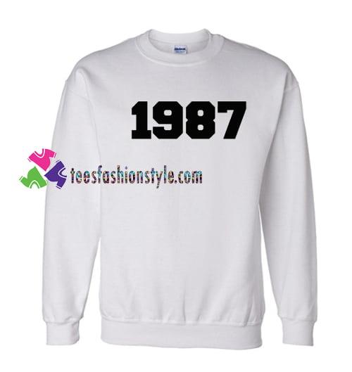 1987 Sweatshirt Gift sweater adult unisex cool tee shirts