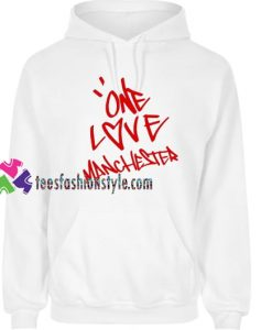 Ariana Grande One Love Manchester Hoodie gift cool tee shirts cool tee shirts for guys