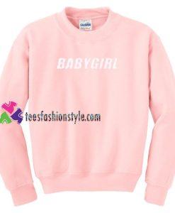 Baby Girl Sweatshirt Gift sweater adult unisex cool tee shirts