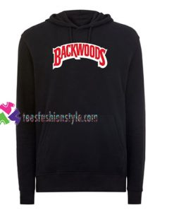 Backwoods Hoodie gift cool tee shirts cool tee shirts for guys