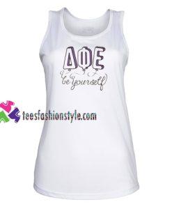Be Your Self AQE Tank top gift tanktop shirt unisex custom clothing Size S-3XL