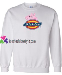 Dickies X Peppa Pig Parody Sweatshirt Gift sweater adult unisex cool tee shirts