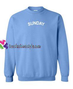 Sunday Sweatshirt Gift sweater adult unisex cool tee shirts