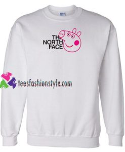 The North Face X Pig Peppa Parody Sweatshirt Gift sweater adult unisex cool tee shirts