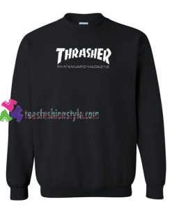 Thrasher Skateboard Magazine Sweatshirt Gift sweater adult unisex cool tee shirts