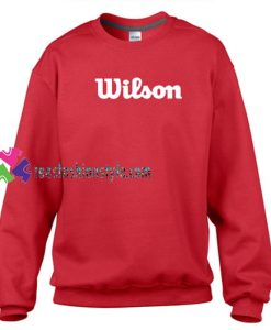 Wilson Sweatshirt Gift sweater adult unisex cool tee shirts