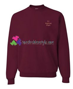 51 Avenue Park Sweatshirt Gift sweater adult unisex cool tee shirts