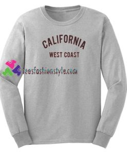 California West Coast Sweatshirt Gift sweater adult unisex cool tee shirts