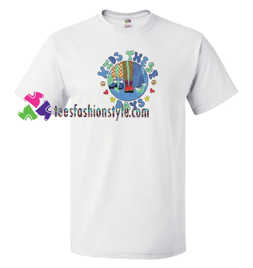 Kids These Days T Shirt gift tees unisex adult cool tee shirts