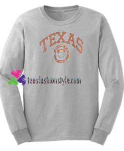 The University of Texas Sweatshirt Gift sweater adult unisex cool tee shirts