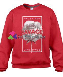Trust Not Life Style Sweatshirt Gift sweater adult unisex cool tee shirts