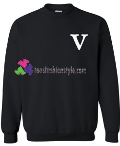 V Font Sweatshirt Gift sweater adult unisex cool tee shirts