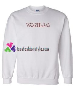Vanilla Font Sweatshirt Gift sweater adult unisex cool tee shirts