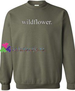 Wildflower Font Sweatshirt Gift sweater adult unisex cool tee shirts
