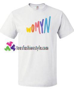 Womyn T Shirt gift tees unisex adult cool tee shirts