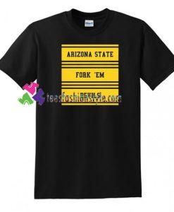 Arizona State Fork 'Em Devils T shirt gift tees unisex adult cool tee shirts