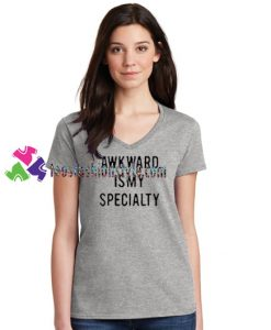 Awkward Is My Specialty T Shirt gift tees unisex adult cool tee shirts