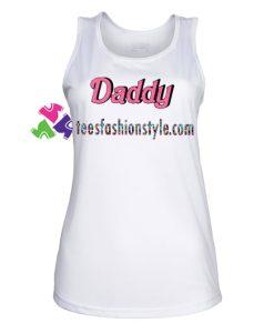 Daddy Tank top gift tanktop shirt unisex custom clothing Size S-3XL