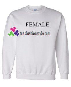 Female Sweatshirt Gift sweater adult unisex cool tee shirts