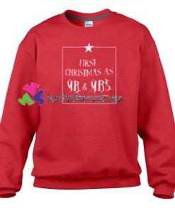 First Christmas as Mr N Mrs Man Sweatshirt Gift sweater adult unisex cool tee shirts