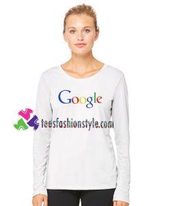 Google Logo Sweatshirt Gift sweater adult unisex cool tee shirts