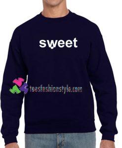 Sweet Sweatshirt Gift sweater adult unisex cool tee shirts