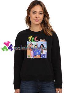 TLC 1992 Sweatshirt Gift sweater adult unisex cool tee shirts