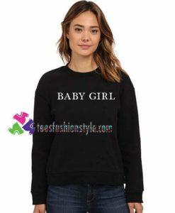 Babygirl Sweatshirt Gift sweater adult unisex cool tee shirts