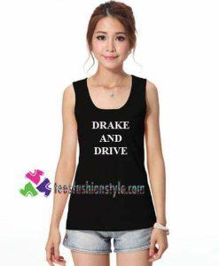 Drake and Drive Tanktop gift tanktop shirt unisex custom clothing Size S-3XL