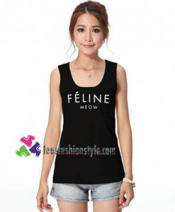 FELINE MEOW Tanktop Ariana Grande Tanktop gift tanktop shirt unisex custom clothing Size S-3XL