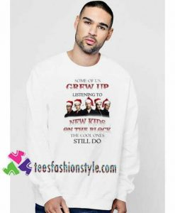 Some of us Grew Up listening to new kids Christmas Sweatshirt Gift sweater adult unisex cool tee shirts