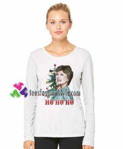 The Golden Girls Blanche Ho Ho Ho Sweatshirt Gift sweater adult unisex cool tee shirts