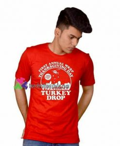 WKRP Turkey Drop Shirt Thanksgiving Day T Shirt gift tees unisex adult cool tee shirts