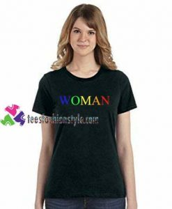 Woman Multi Colors T Shirt gift tees unisex adult cool tee shirts